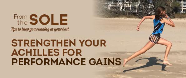 Stronger Achilles for faster running